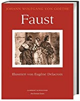 Faust. Eine Tragoedie: Illustriert von Eugène Delacroix
