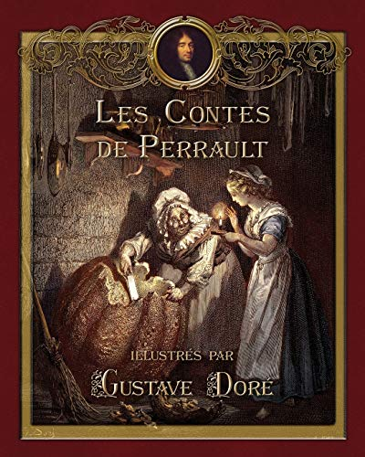 Les Contes de Perrault illustrés par Gustave Doré