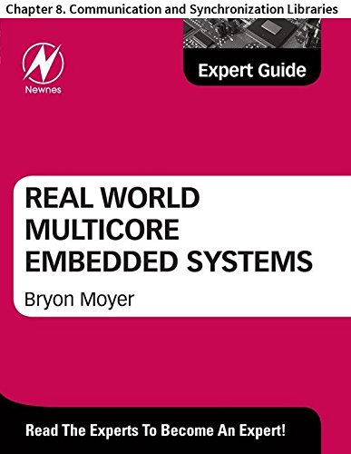 Real World Multicore Embedded Systems: Chapter 8. Communication and Synchronization Libraries (English Edition)