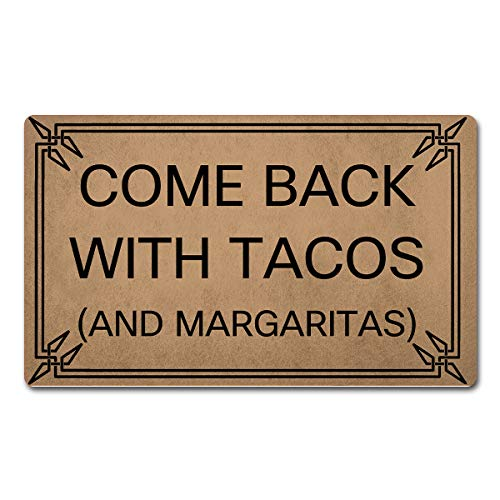 "FXGZHAO Welcome Mat with Rubber Back 30""(L) x 18""(W) Come Back with Tacos and Margaritas Funny Doormat for Entrance Way Monogram Mats for Front Door Mat No Slip Kitchen Rugs and Mats"