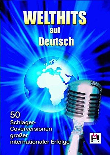 Welthits auf Deutsch: Songbook für Gitarre, Gesang