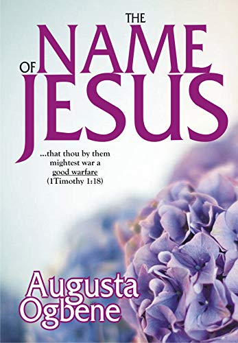 "THE NAME OF JESUS: The ""Good Warfare"" Series - 4 (The"