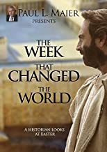 The Week That Changed the World by Dr. Paul L. Maier