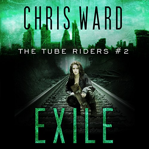 The Tube Riders: Exile audiobook cover art