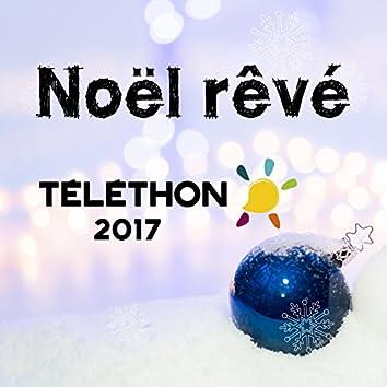 Un Noël rêvé (Téléthon 2017)