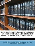 Rudger Clawson, Plaintiff In Error, Vs. The United States, Defendant In Error: Brief For Plaintiff In Error ...
