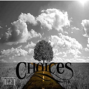 """""""Choices"""" (feat. Awol2020)"""