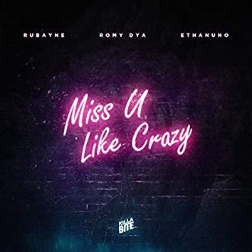 Miss U Like Crazy