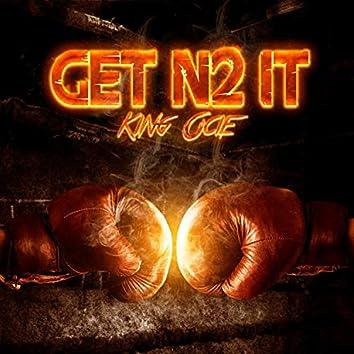 Get N2 It