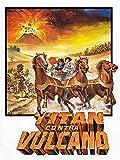 Titán contra Vulcano