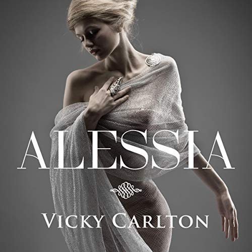 Alessia     Erotic Fantasy Romance              By:                                                                                                                                 Vicky Carlton                               Narrated by:                                                                                                                                 Katja Hirsch                      Length: 1 hr and 45 mins     Not rated yet     Overall 0.0