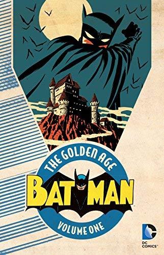 Batman: The Golden Age Vol. 1 by Bill Finger(2016-08-16)