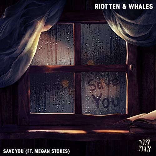 Riot Ten & Whales feat. Megan Stokes