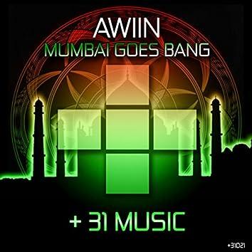 Mumbai Goes Bang