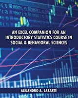 An Excel Companion for an Introductory Statistics Course in Social and Behavioral Sciences