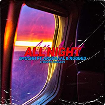 All Night (feat. Rugged)
