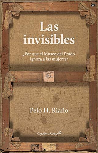 Las invisibles: ¿Por qué el Museo del Prado ignora a las mujeres? (Ensayo)