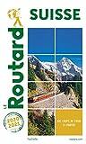 Guide du Routard Suisse 2020/2021