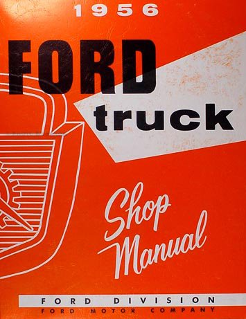 1956 Ford Pickup & Truck Repair Shop Manual Reprint