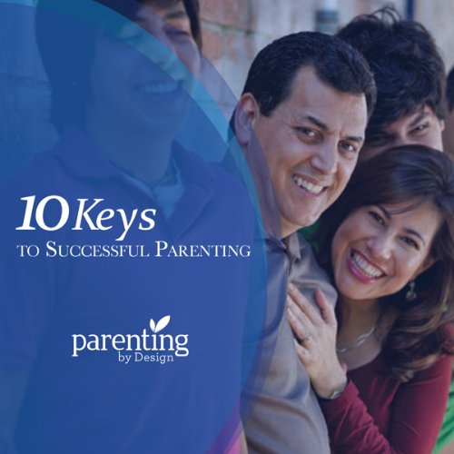 Ten Keys to Successful Parenting cover art