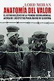 Anatomía del Valor: El estudio clásico de la Primera Guerra Mundial acerca de los efectos psicológicos de la guerra: 4 (Arzalia Historia)