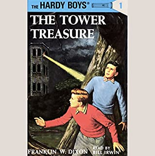 The Tower Treasure     Hardy Boys 1              By:                                                                                                                                 Franklin Dixon                               Narrated by:                                                                                                                                 Bill Irwin                      Length: 3 hrs and 32 mins     498 ratings     Overall 4.3