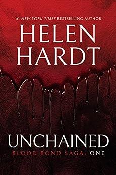 Unchained: Blood Bond: Volume 1 (Parts 1, 2 & 3) (Blood Bond Saga) by [Helen Hardt]