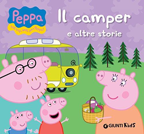 Peppa. Il camper e altre storie (Peppa Pig)