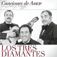 Canciones De Amor by Los Tres Diamantes (2007-09-04)