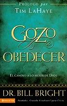 El gozo de obedecer fielmente: El camino a lo mejor de Dios (Gozo de Conocer a Dios) (Spanish Edition)
