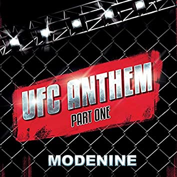 UFC ANTHEM, Pt. 1