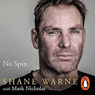 No Spin: My Autobiography                   By:                                                                                                                                 Shane Warne                               Narrated by:                                                                                                                                 Rhys Muldoon                      Length: 13 hrs and 11 mins     135 ratings     Overall 4.5