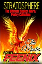 "STRATOSPHERE: The Masters!: ""From BET to ZANE to Top Dawg with a Name!"" (SPOKEN WORD/POETRY COLLECTION)"