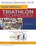 Pose Method of Triathlon Techniques: Become the Best Triathlete You Can Be. 3 Sports - 1 Method (Dr. Romanov's Sport Education) - Nicholas S. Romanov