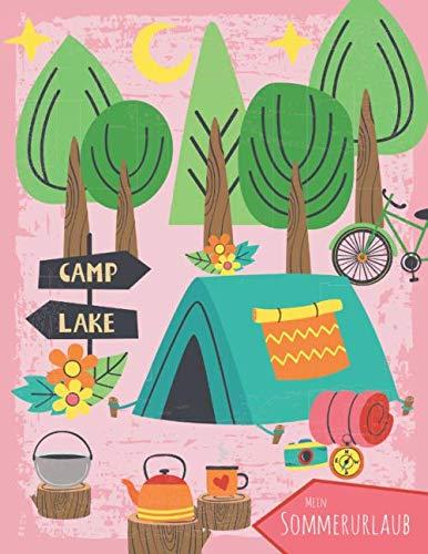 Mein Sommerurlaub: Reisetagebuch für Mädchen ab 6 Jahre - Urlaubstagebuch für 3 Wochen Campingurlaub - Zelturlaub rosa - Geschenkbuch - 76 Seiten - ca. DIN A4