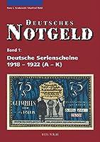 Deutsche Serienscheine 1918 - 1922: 2 Baende (Band 1: A – K, Band 2: L – Z)