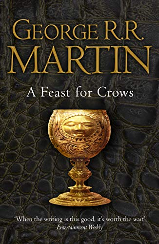 A Feast for Crows (A Song of Ice and Fire, Book 4) (English Edition)の詳細を見る