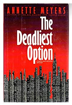 The Deadliest Option 0553295306 Book Cover