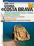 Costa Brava, guía + mapa: Girona (Guia & Mapa)