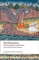 The Pañcatantra: The Book of India's Folk Wisdom (Oxford World's Classics)