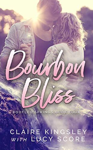 Bourbon Bliss (Bootleg Springs Book 4)