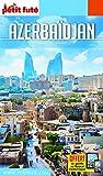 Guide Azerbaïdjan 2018 Petit Futé