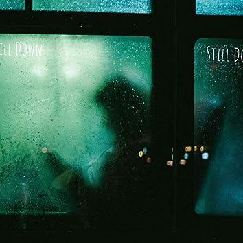 Still Down (feat. AKA Jonny)