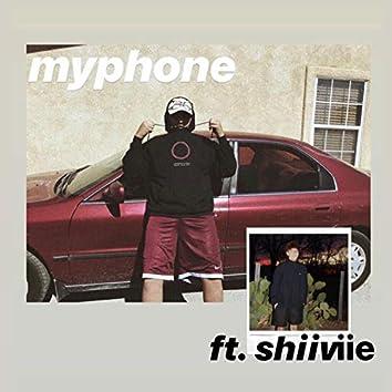 Myphone (feat. Shiiviie)