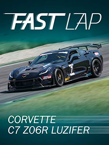 Fast Lap: Corvette C7 Z06R 'Luzifer'