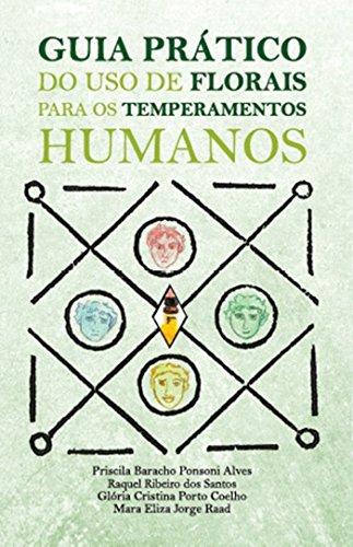 GUIA PRÁTICO DO USO DE FLORAIS PARA OS TEMPERAMENTOS HUMANOS (1)