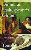 Dinner at Shakespeare's Globe: ...restaurant, bar and grill (Pasta Noir)
