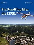 Ein Rundflug über die Eifel