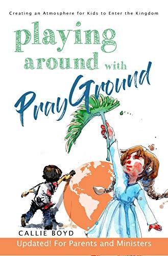 Playing Around with Prayground (English Edition)