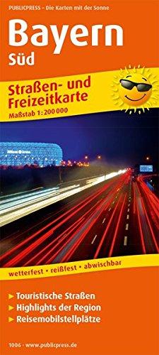 Bayern Süd: Straßen- und Freizeitkarte mit Touristischen Straßen, Highlights der Region und Reisemobilstellplätzen. 1:200000 (Straßen- und Freizeitkarte / StuF)